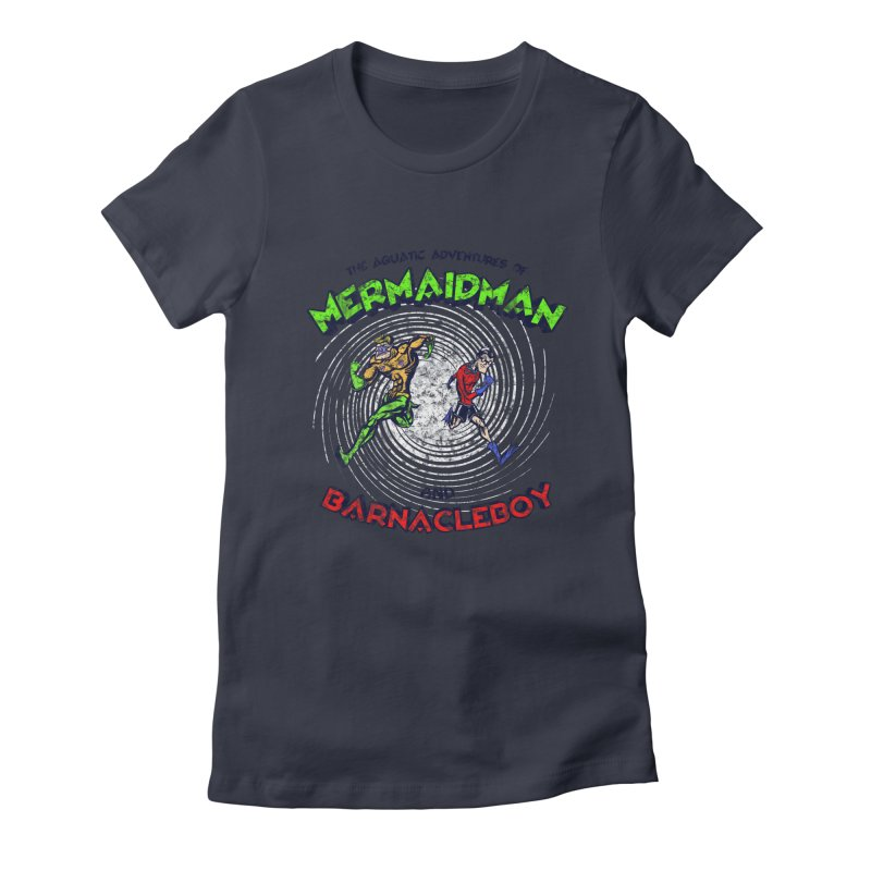The aquatic adventures of mermaidman and barnacleboy Women's Fitted T-Shirt by Mantichore Design