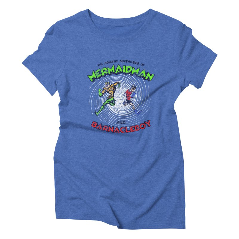 The aquatic adventures of mermaidman and barnacleboy Women's Triblend T-Shirt by Mantichore Design