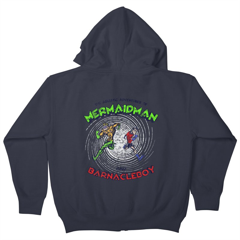The aquatic adventures of mermaidman and barnacleboy Kids Zip-Up Hoody by Mantichore's Artist Shop