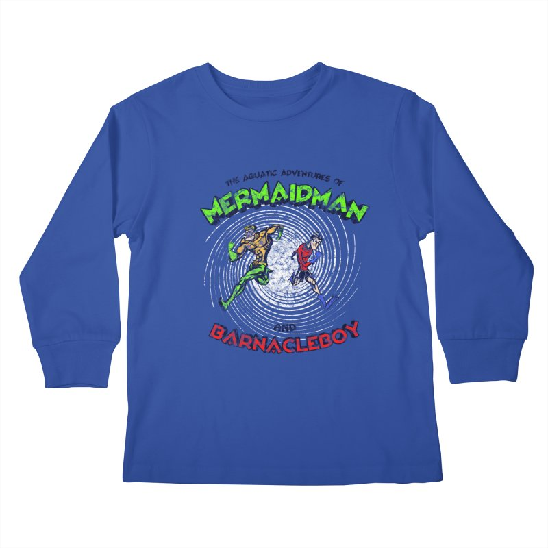 The aquatic adventures of mermaidman and barnacleboy Kids Longsleeve T-Shirt by Mantichore's Artist Shop