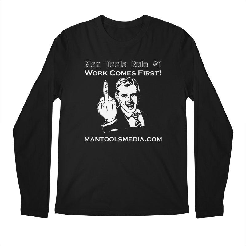Work Comes First! Men's Regular Longsleeve T-Shirt by Man Tools Merch