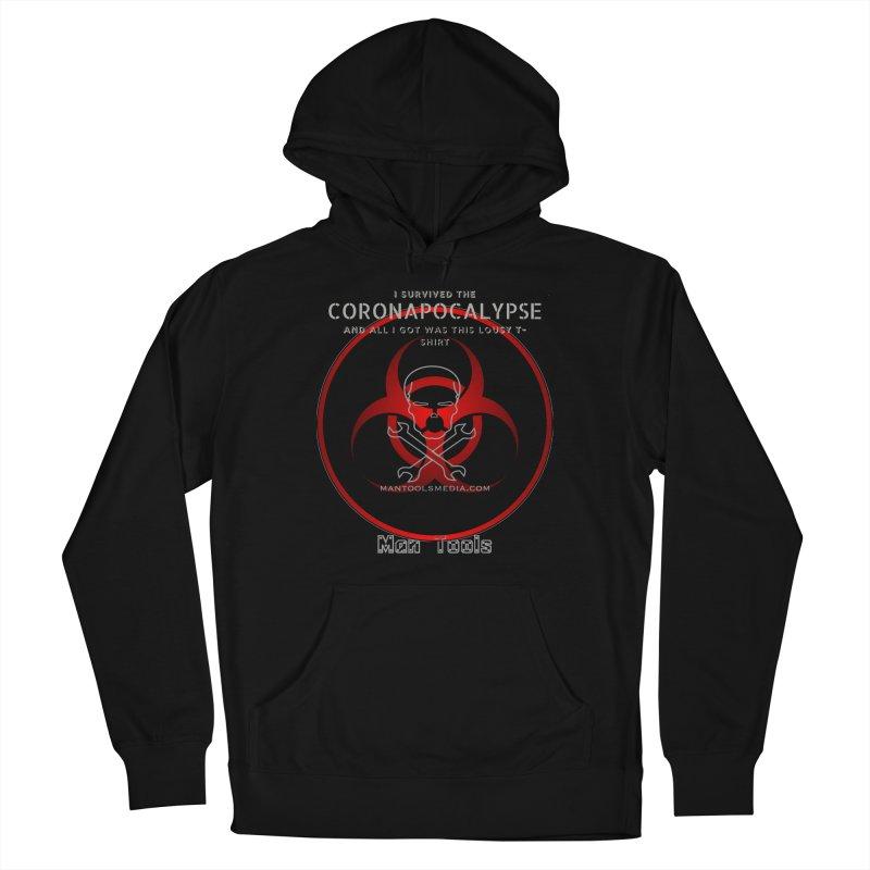 CORONAPOCALYPSE Men's Pullover Hoody by Man Tools Merch