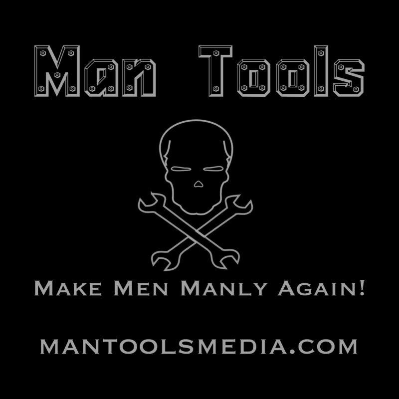 Make Men Manly Again! Women's Scoop Neck by Man Tools Merch