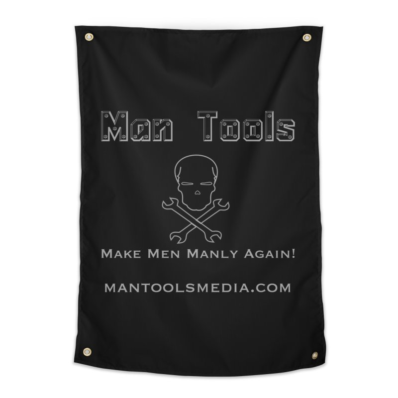 Make Men Manly Again! Home Tapestry by Man Tools Merch