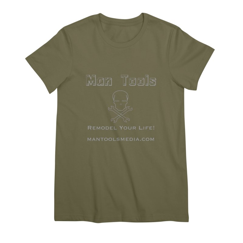 Remodel Your Life! Women's Premium T-Shirt by Man Tools Merch