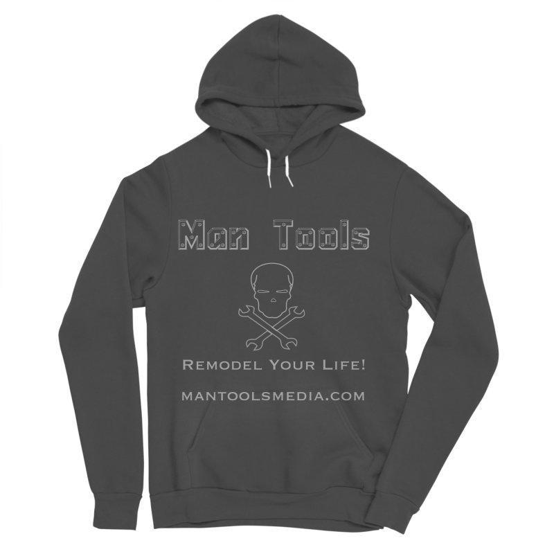 Remodel Your Life! Women's Sponge Fleece Pullover Hoody by Man Tools Merch
