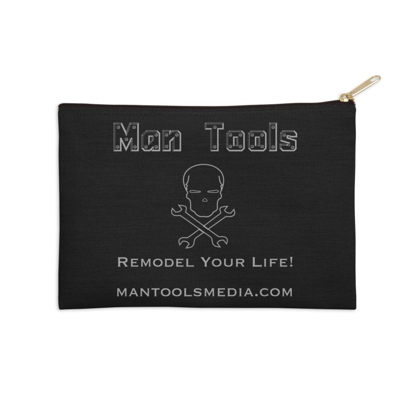 Remodel Your Life! Accessories Zip Pouch by Man Tools Merch