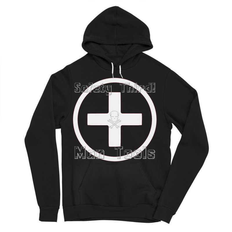 Safety Third! Men's Sponge Fleece Pullover Hoody by Man Tools Merch