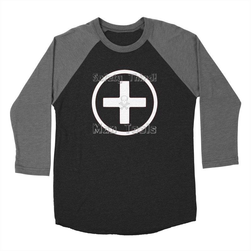 Safety Third! Women's Longsleeve T-Shirt by Man Tools Merch