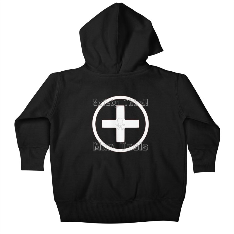 Safety Third! Kids Baby Zip-Up Hoody by Man Tools Merch