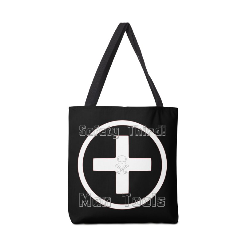 Safety Third! Accessories Tote Bag Bag by Man Tools Merch