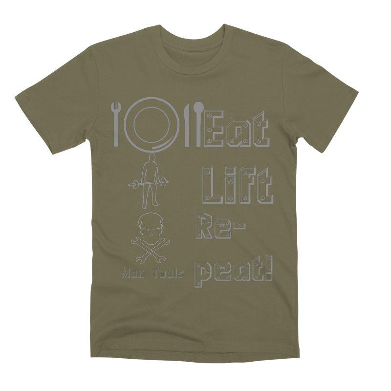 EAT LIFT REPEAT! Men's Premium T-Shirt by Man Tools Merch