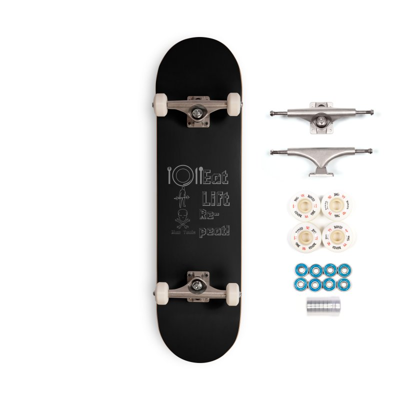 EAT LIFT REPEAT! Accessories Complete - Premium Skateboard by Man Tools Merch