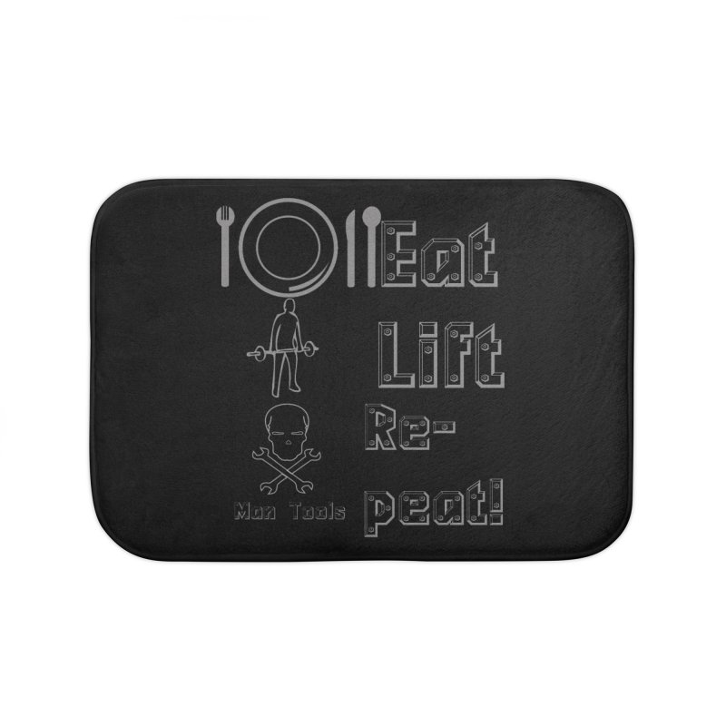 EAT LIFT REPEAT! Home Bath Mat by Man Tools Merch