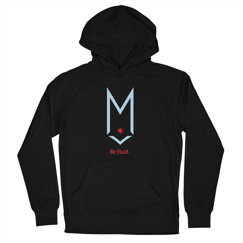 Be Fluid - Chicago Logo Men's French Terry Pullover Hoody by Shop Maplewood Brewery & Distillery