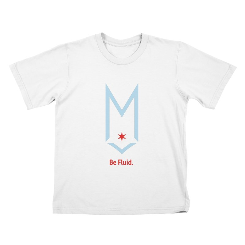 Be Fluid - Chicago Logo Kids T-Shirt by Shop Maplewood Brewery & Distillery