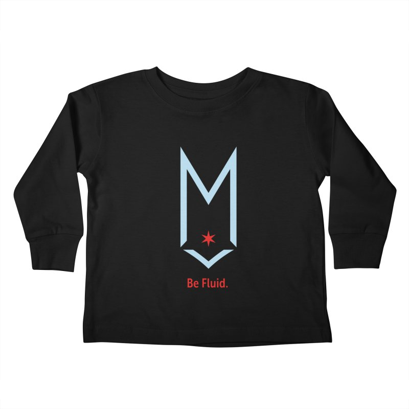 Be Fluid - Chicago Logo Kids Toddler Longsleeve T-Shirt by Shop Maplewood Brewery & Distillery
