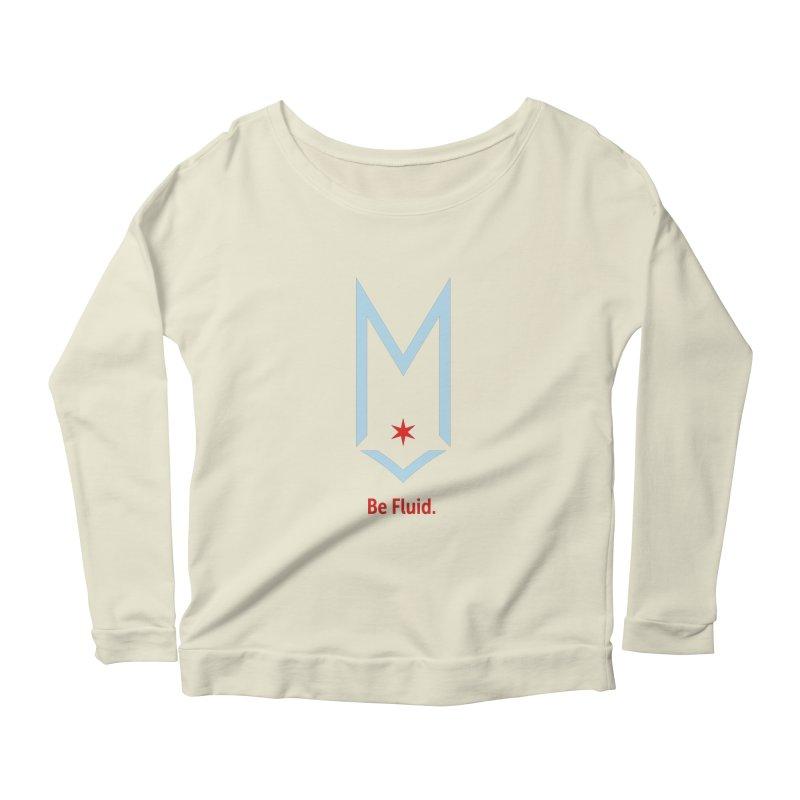 Be Fluid - Chicago Logo Women's Scoop Neck Longsleeve T-Shirt by Shop Maplewood Brewery & Distillery