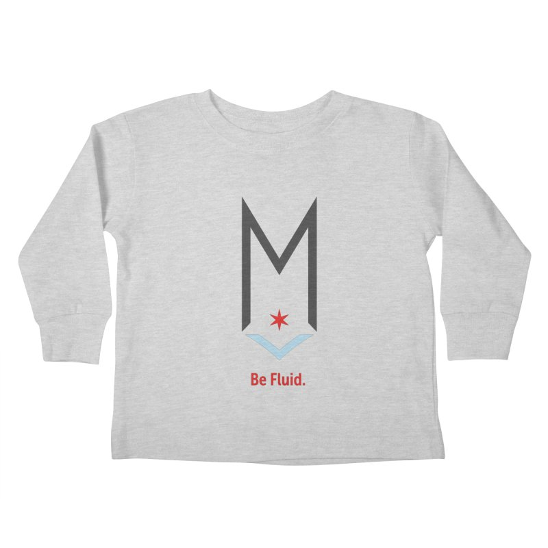 Be Fluid - Classic Logo Kids Toddler Longsleeve T-Shirt by Shop Maplewood Brewery & Distillery