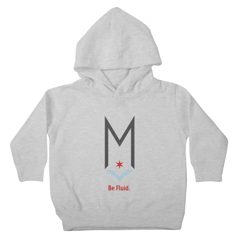 Be Fluid - Classic Logo Kids Toddler Pullover Hoody by Shop Maplewood Brewery & Distillery