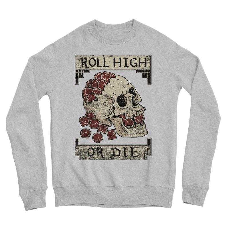 Roll High or Die (Skull and Die) Women's Sponge Fleece Sweatshirt by maratusfunk's Shop