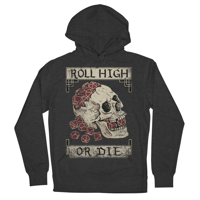 Roll High or Die (Skull and Die) Men's French Terry Pullover Hoody by maratusfunk's Shop