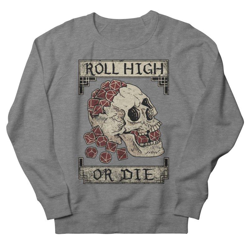 Roll High or Die (Skull and Die) Men's French Terry Sweatshirt by maratusfunk's Shop