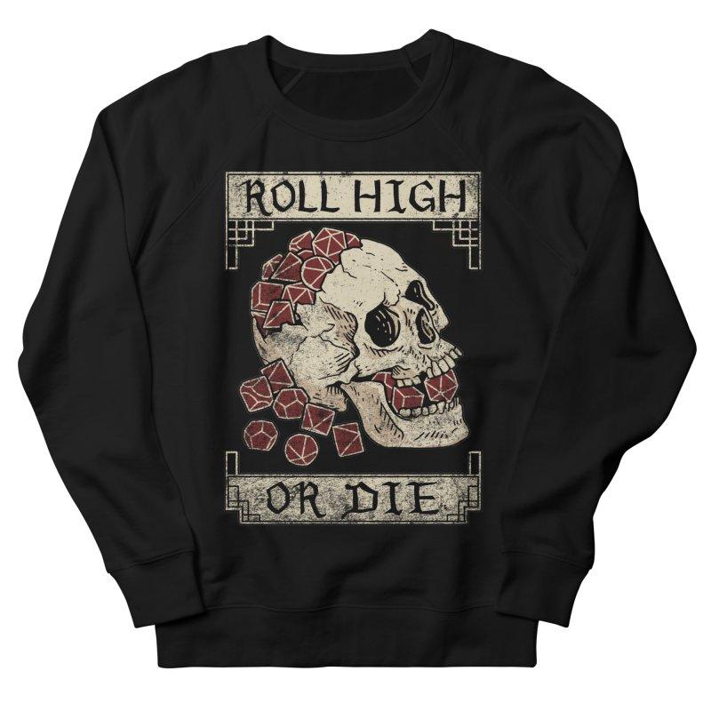 Roll High or Die (Skull and Die) Men's Sweatshirt by maratusfunk's Shop