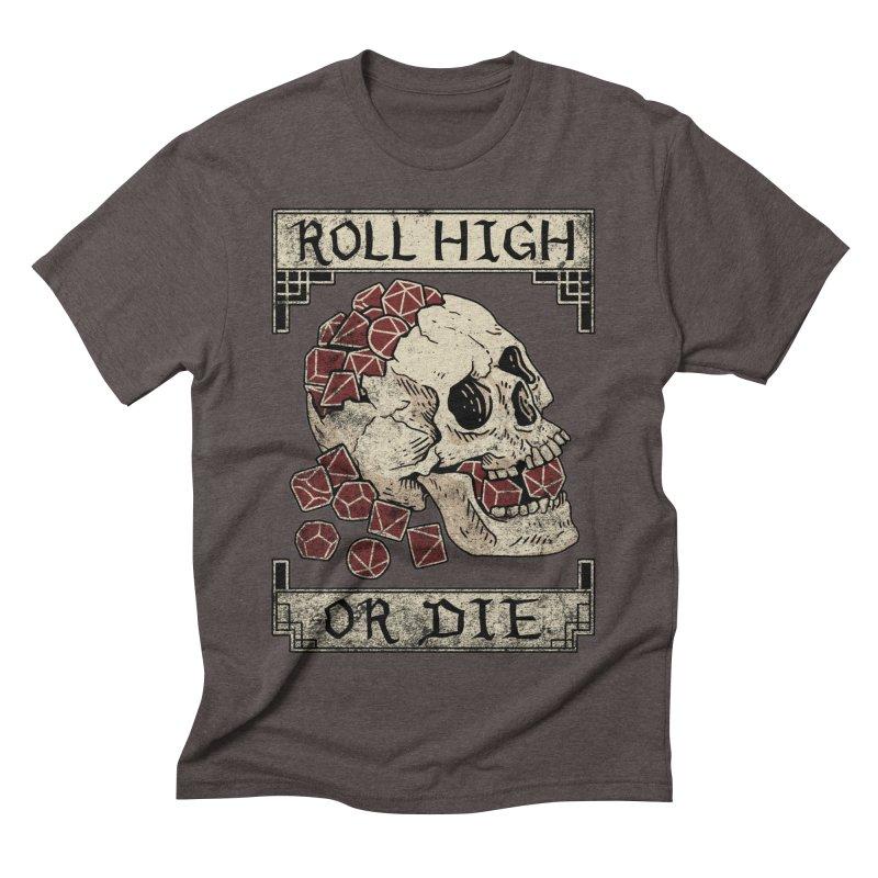 Roll High or Die (Skull and Die) Men's Triblend T-Shirt by maratusfunk's Shop