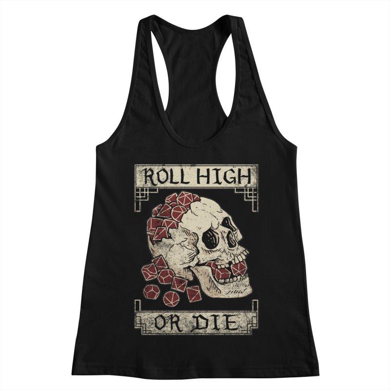 Roll High or Die (Skull and Die) Women's Racerback Tank by maratusfunk's Shop