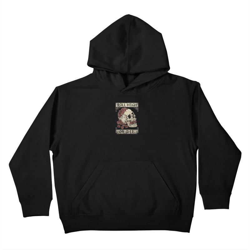 Roll High or Die (Skull and Die) Kids Pullover Hoody by maratusfunk's Shop