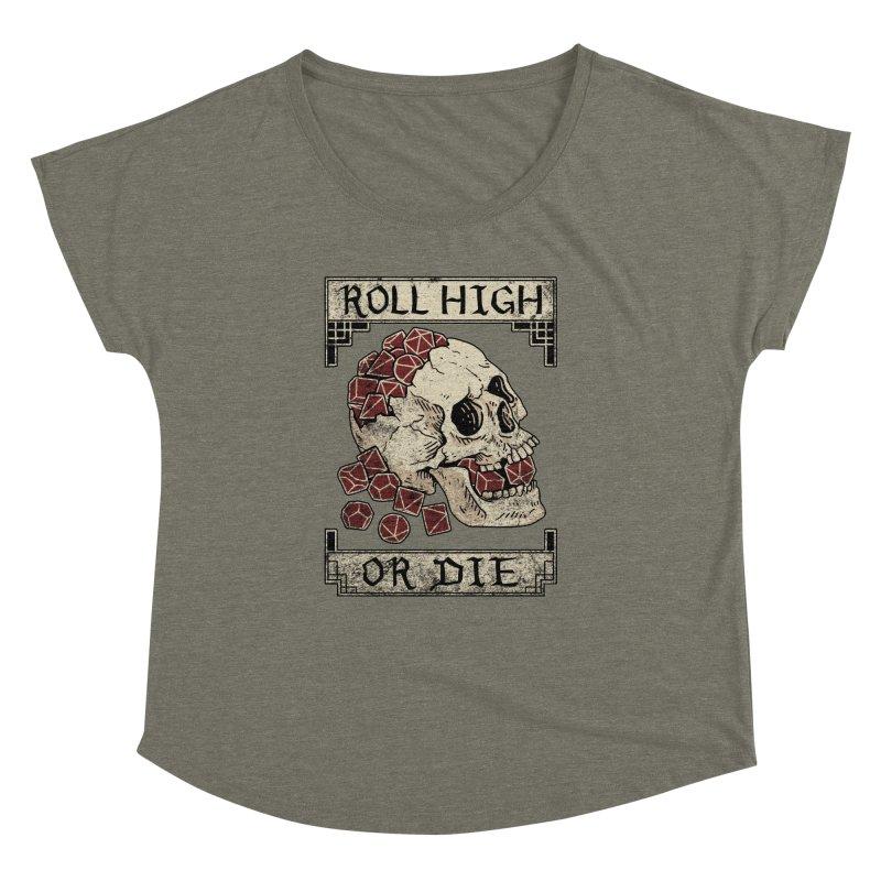 Roll High or Die (Skull and Die) Women's Dolman Scoop Neck by maratusfunk's Shop
