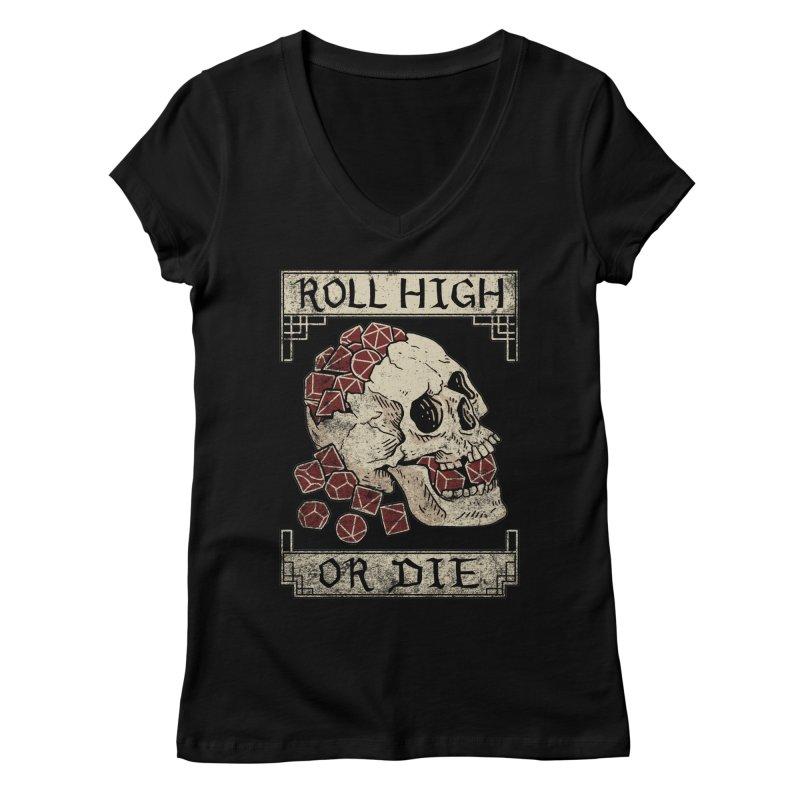 Roll High or Die (Skull and Die) Women's Regular V-Neck by maratusfunk's Shop