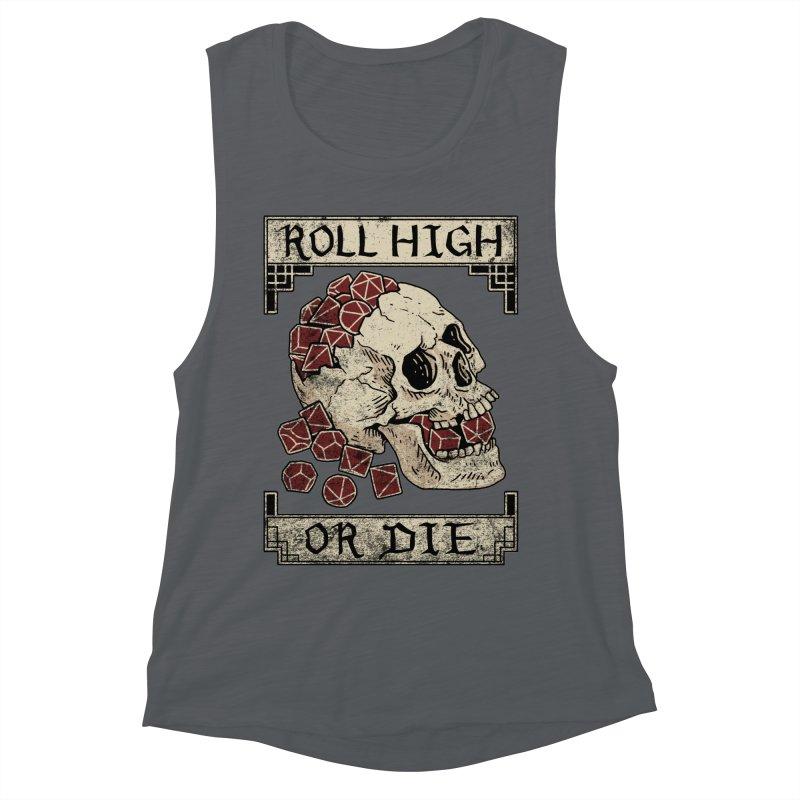Roll High or Die (Skull and Die) Women's Muscle Tank by maratusfunk's Shop