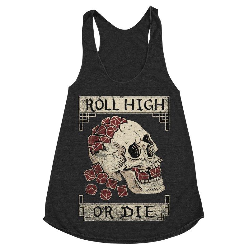 Roll High or Die (Skull and Die) Women's Racerback Triblend Tank by maratusfunk's Shop