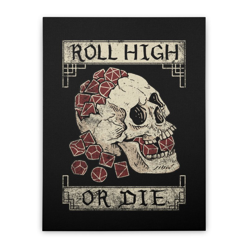 Roll High or Die (Skull and Die) Home Stretched Canvas by maratusfunk's Shop
