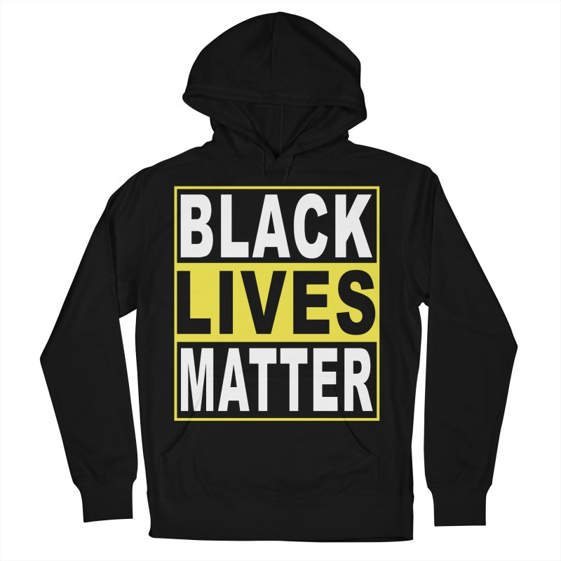 Black Lives Matter - Yellow in Women's French Terry Pullover Hoody Black by Cool Black Chick