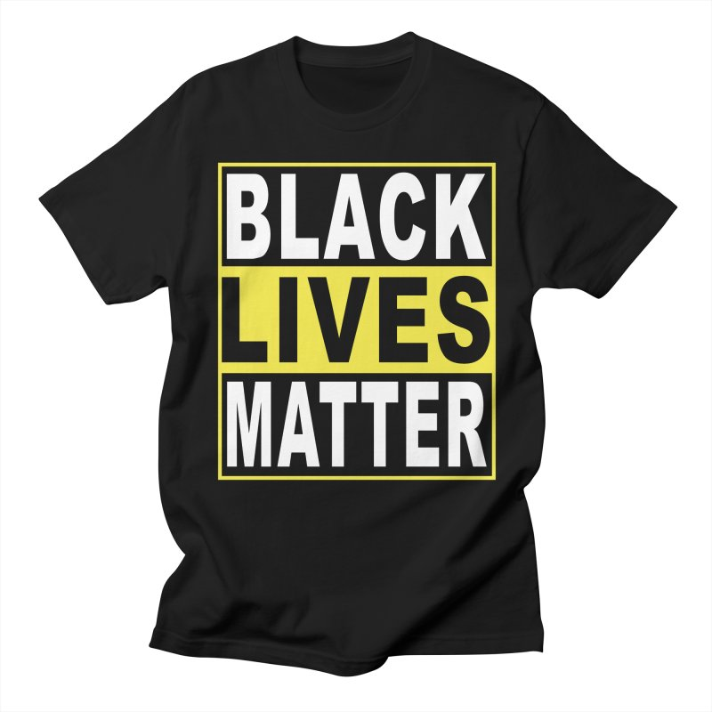 Black Lives Matter - Yellow Women's Unisex T-Shirt by Black Liberation
