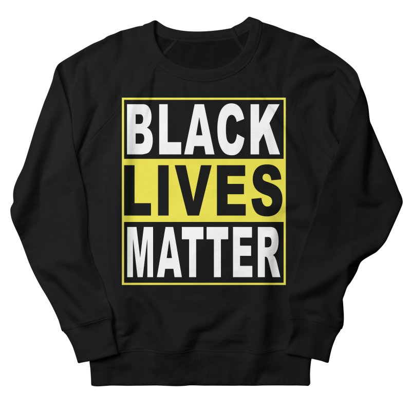 Black Lives Matter - Yellow Men's French Terry Sweatshirt by Cool Black Chick