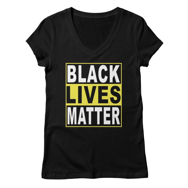 Black Lives Matter - Yellow Women's Regular V-Neck by Cool Black Chick