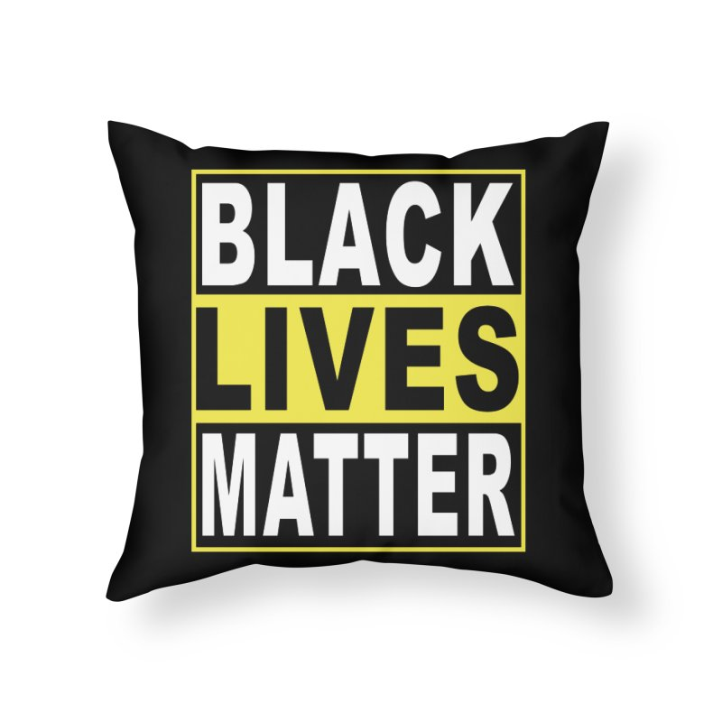 Black Lives Matter - Yellow Home Throw Pillow by Black Liberation