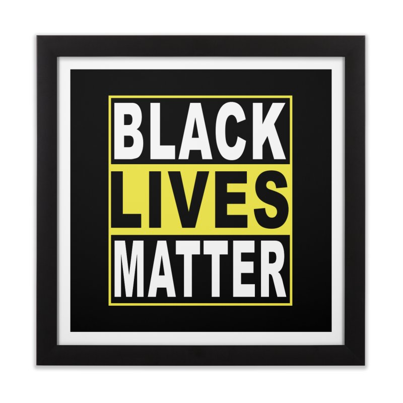 Black Lives Matter - Yellow Home Framed Fine Art Print by Cool Black Chick