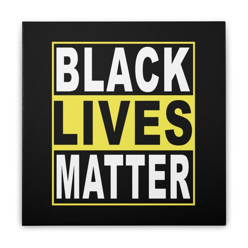 Black Lives Matter - Yellow Home Stretched Canvas by Cool Black Chick