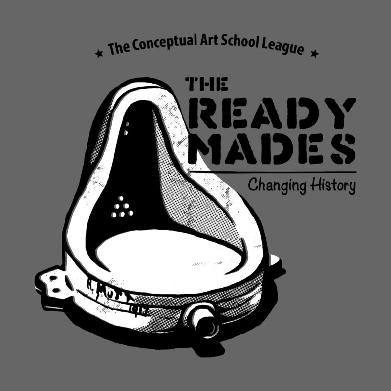 The ReadyMades by marcelocamacho's Artist Shop