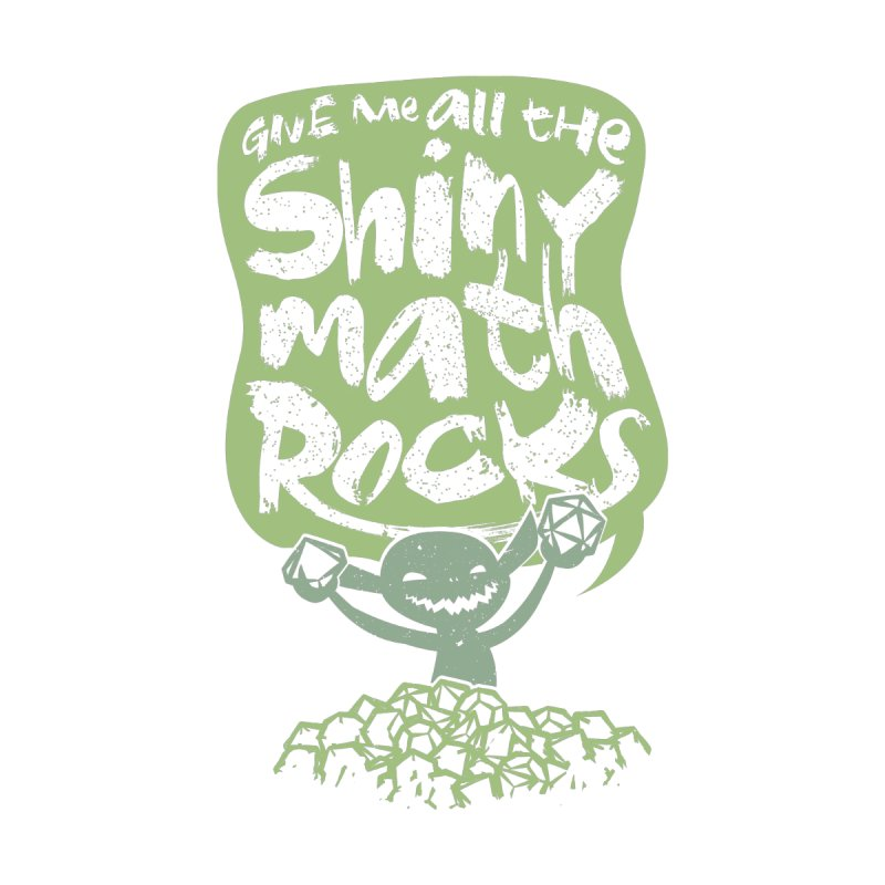 Give Me All The Shiny Math Rocks Accessories Skateboard by March1Studios on Threadless