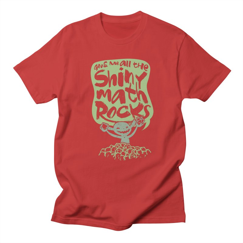 Give Me All The Shiny Math Rocks Men's T-Shirt by March1Studios on Threadless