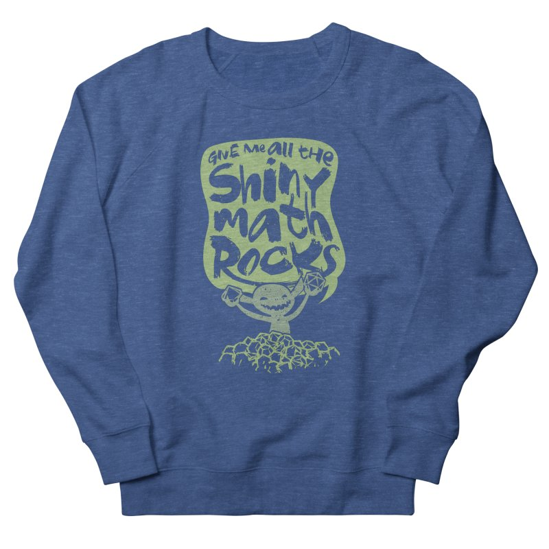 Give Me All The Shiny Math Rocks Men's Sweatshirt by March1Studios on Threadless