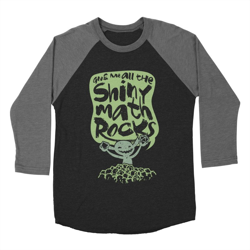 Give Me All The Shiny Math Rocks Women's Baseball Triblend Longsleeve T-Shirt by March1Studios on Threadless