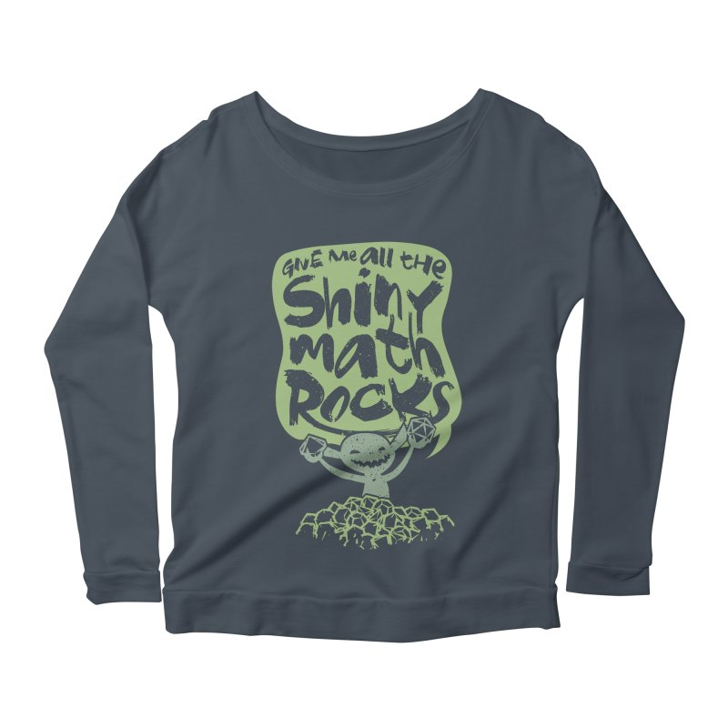 Give Me All The Shiny Math Rocks Women's Scoop Neck Longsleeve T-Shirt by March1Studios on Threadless