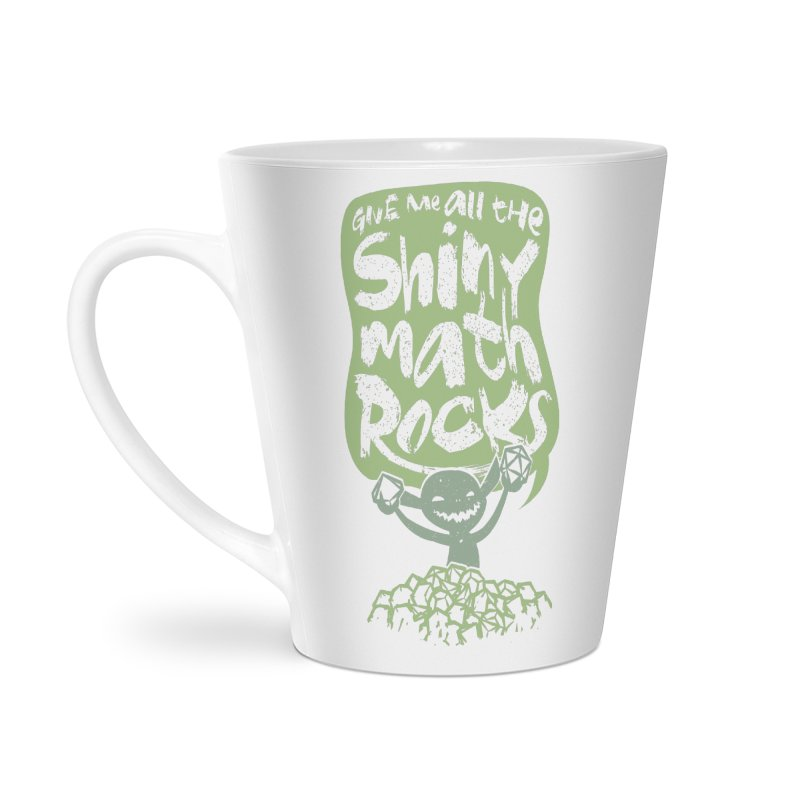 Give Me All The Shiny Math Rocks Accessories Latte Mug by March1Studios on Threadless